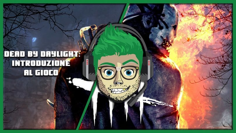 Guida per Nabbi Dead by Daylight #1