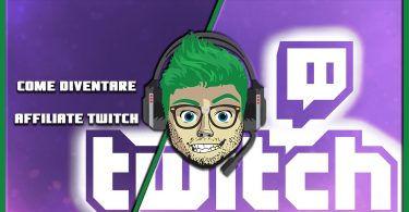 Guida per Nabbi Come diventare affiliate twitch