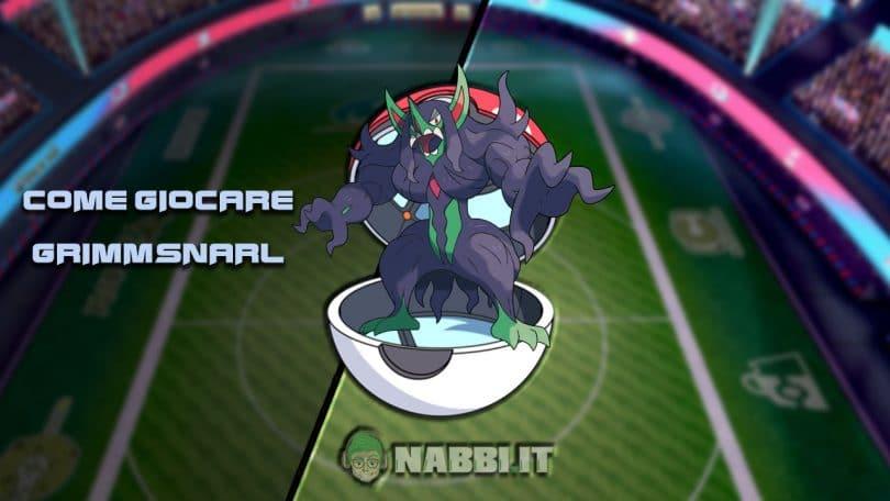 Via Vittoria guida vgc 2020 Pokemon Grimmsnarl