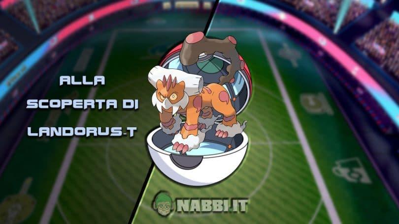 Via Vittoria guida vgc 2021 Pokemon Landorus t