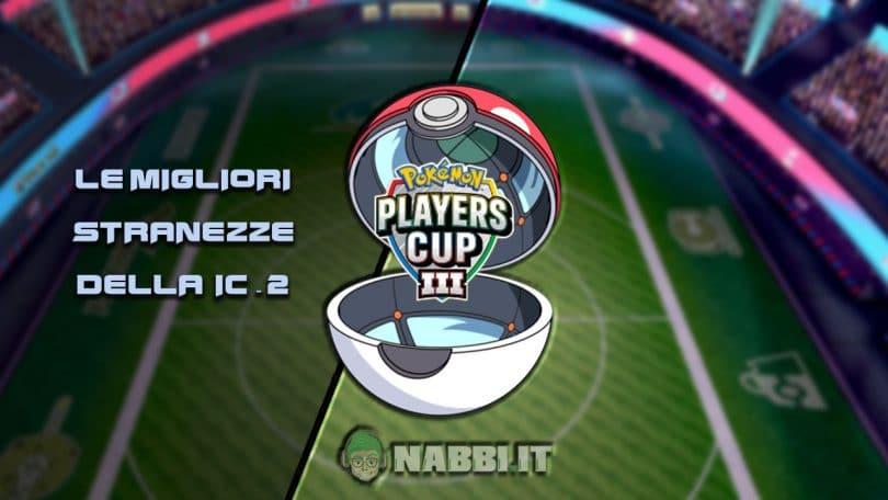Via Vittoria vgc 2021 pokemon players cup ic 2