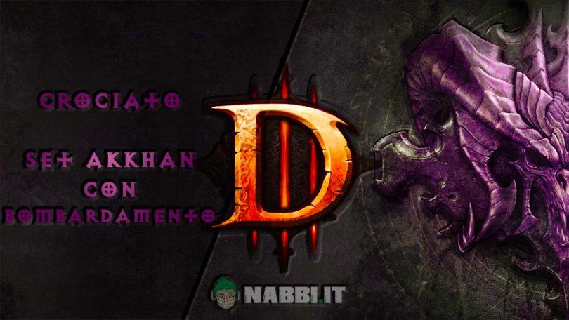 diablo crociato set akkhan bombardamento road to 100 copertina