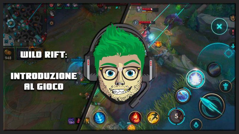 lol wild rift guida per nabbi introduzione gioco 22 gennaio 2021